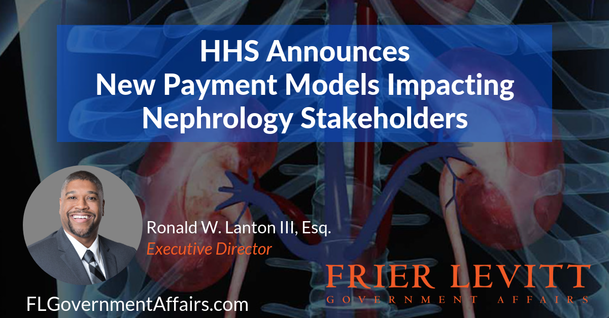 Blog: HHS Announces New Payment Models Impacting Nephrology Stakeholders